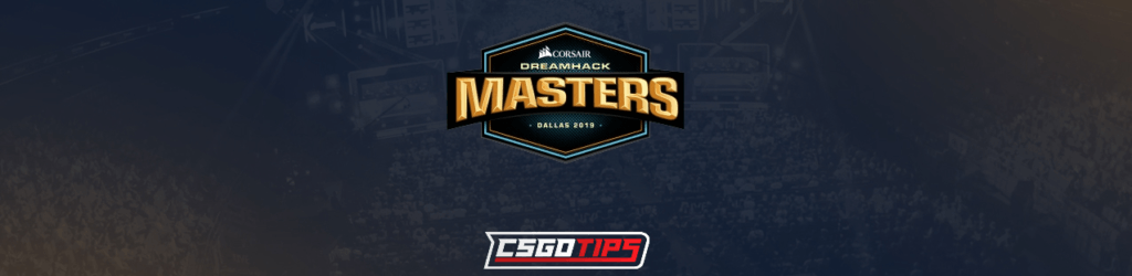 DreamHack Dallas 2019 Betting | Highest odds, Betting Tips